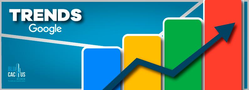 BluCactus - Herramientas de SEO, Google Trends